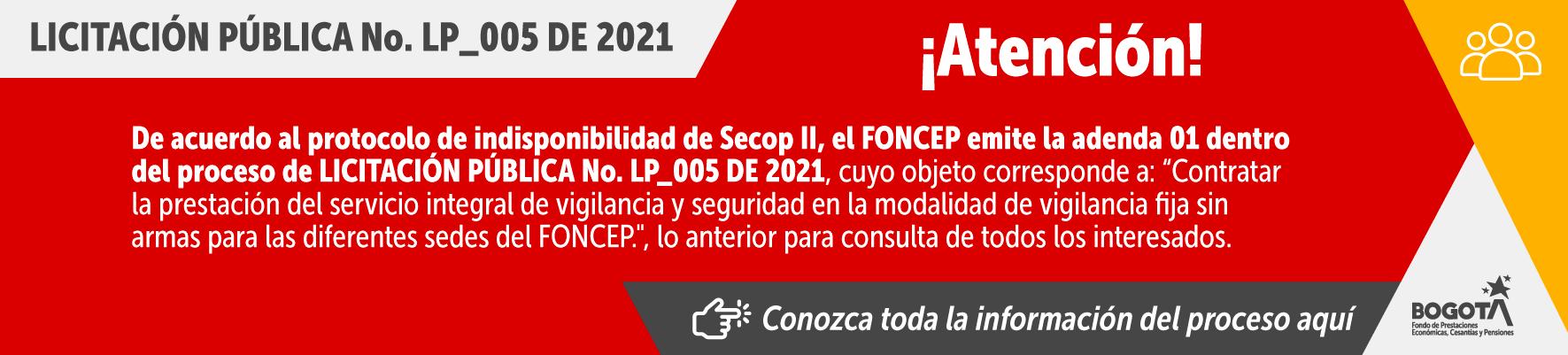 Licitación pública No. LP_005 de 2021 - Adenda 1 haga clic aqui y conozca más del proceso